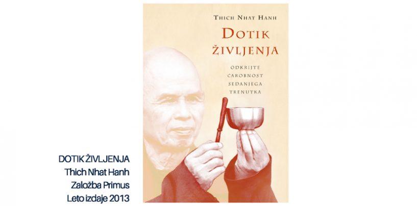 Titch Nhat Hanh: Dotik Življenja
