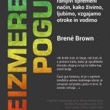 Brene Brown: NEIZMEREN POGUM